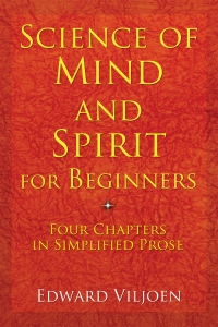 Science of Mind and Spirit For Begnners